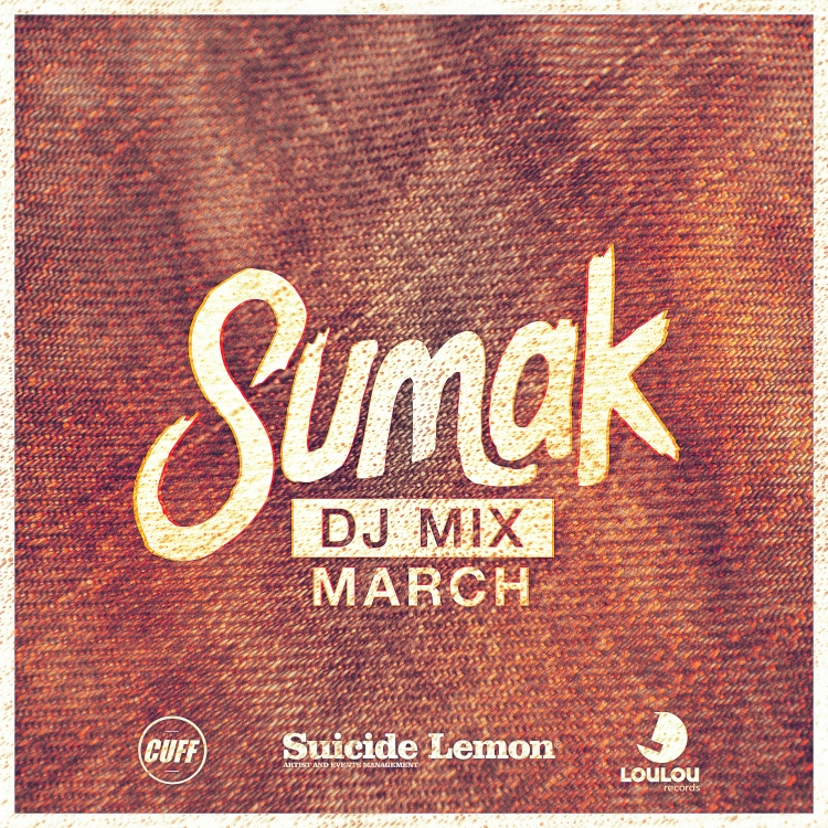 sumak french dj producer mix march 2016